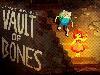 Free Cartoons Wallpaper : Adventure Time - Vault of Bones